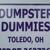 Dumpster Dummies