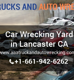 AAA Truck and Auto Wrecking - Lancaster, CA