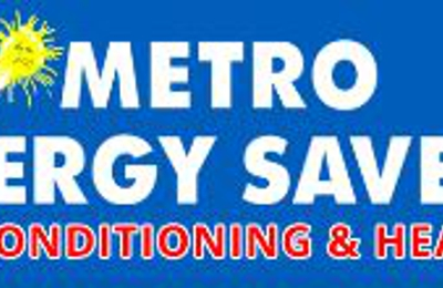 Metro Energy Savers Air Conditioning & Heating - Arlington, TX