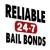 reliable 24-7 Bail bond's