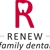Renew Family Dental