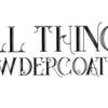 All Things Powder Coating