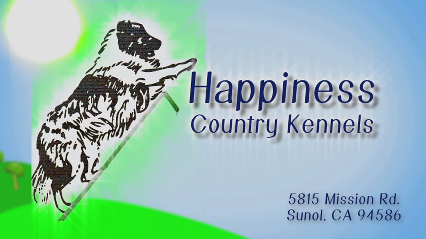 Happiness Country Kennels - Sunol, CA